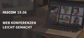 pascom 19 Release – Videokonferenzen und Screensharing